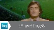 20h Antenne 2 du 1er avril 1978 - France / Brésil - Archive INA