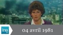 20h Antenne 2 du 04 avril 1981 - Guerre au Liban - Archive INA