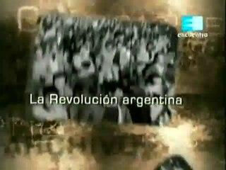 Crónicas de archivo - La Revolución Argentina (Parte 1/2)
