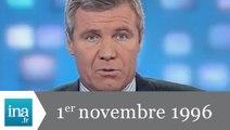 20h France 2 du 1er novembre 1996 - Archive INA
