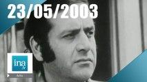 20h France 2 du 23 Mai 2003- Jean Yanne est mort - Archive INA