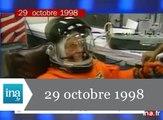 20h France 2 du 29 octobre 1998 - John Glenn dans l'espace à 77 ans - Archive INA