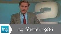 20h Antenne 2 du 14 février 1986 - Archive INA