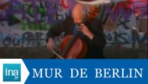 Mstislav Rostropovich joue devant le Mur de Berlin - Archive INA