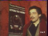 Théâtre : L' Etoile du nord au théâtre Montparnasse
