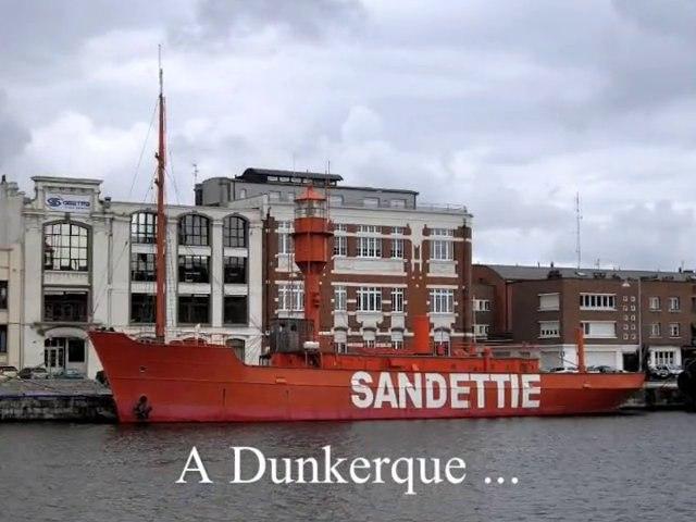 A Dunkerque ...