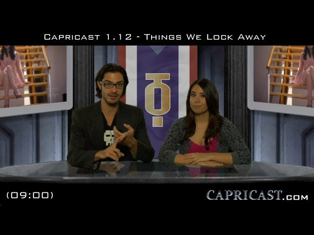 CapriCast 1.12 - Things We Lock Away