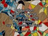 Préparation Jute Froissé, pour peinture artistique.