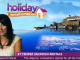 St Tropez Vacation Rentals | St Tropez Holiday Homes