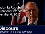 Après la défaite d'Obama / Discours de Lyndon LaRouche