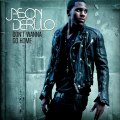 Jason Derulo - Dont wanna go home [NEW SONG 2011]
