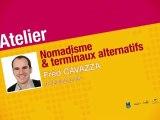 Atelier Nomadisme et Terminaux Alternatif par Fred Cavazza - Rencontres Nationales du numérique 2011