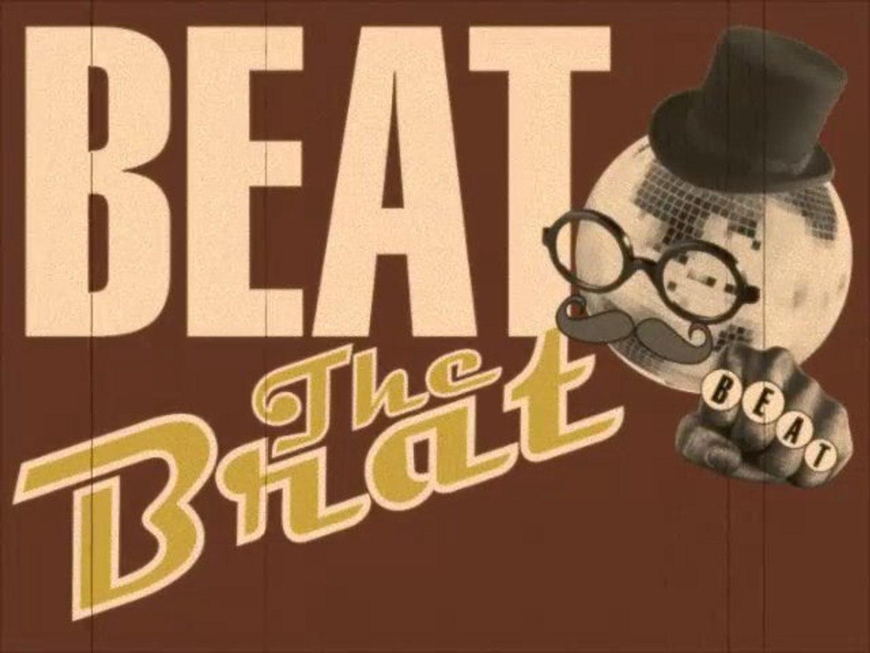 BEAT THE BRAT #2