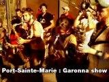Port-Sainte-Marie: Garonna show