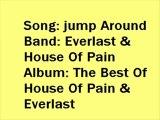 Jump Around, House Of Pain
