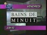 Bande Annonce De L'emission Bain De Minuit 1988 LA CINQ