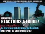 12 Sept. 2001, Radio Courtoisie réagit à froid - 3/5 (Le Libre Journal Serge de Beketch, 12/09/2001)