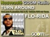 "FLO-RIDA - ""Turn Around"" joué en premier sur Goom !"