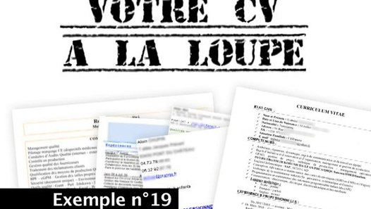 votre cv  u00e0 la loupe n u00b019  un tr u00e8s mauvais exemple