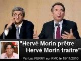 Hervé Morin prêtre, Hervé Morin traître - par Luc Ferry