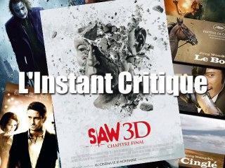 L'Instant Critique - Saw 3D