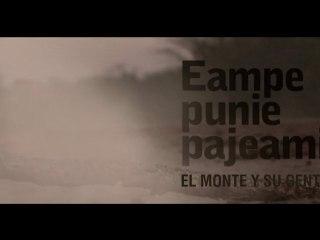 Eampe Punie Pajeami _ El Monte y su Gente