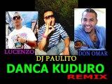 DJ PAULITO Feat LUCENZO & DON OMAR - dança kuduro remix