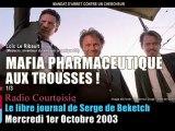 Loïc Le Ribault, la mafia pharmaceutique aux trousses (1/3)