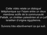 Audio explosive : un chrétien et un juif abordent l'Islam