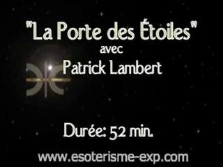 Patrick Lambert - La porte des étoiles part 1