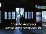 Sagesses Bouddhistes - Shundô Aoyama, nonne zen sôtô (1/2)