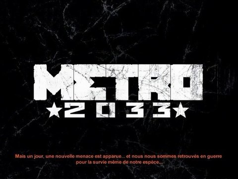 1) Walkthrough Metro2033 : épisode 1