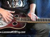 Deep River Blues - Dobro Lesson with Troy