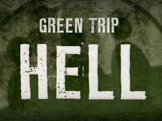 Green Trip - Hell ( Clip )