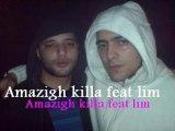 lim feat amazigh killa - la kabylie - rap 2 france & morocco