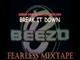 BEEZO - BREAK IT DOWN - STRIPPERS ANTHEM (FEARLESS MIXTAPE)