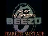 BEEZO feat. SMOKEDIZZLE - ONE HEAT (FEARLESS MIXTAPE)