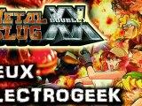 "Jeux Electrogeek 67 test ""Metal Slug XX"""
