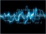 DJ KEREM GELEN - trance set - vol 4