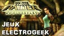 "Jeux Electrogeek 68 test ""Tomb Raider Anniversary"" [PSP]"