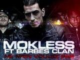 MOKLESS BARBES CLAN - NE M'EN VOULEZ PAS _ SCRED CONNEXION