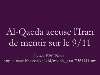 11-Septembre : Al-Qaeda avoue le 911