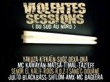 Medley de 5 morceaux exclu de la mixtape VIOLENTES SESSIONS dispo le 21 fevrier!!!!