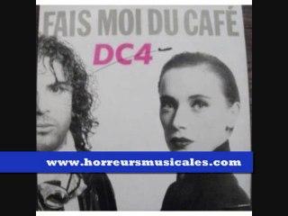 DC4 - FAIS MOI DU CAFE