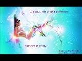 DJ-Bass2K feat. Lil Jon & Bravehearts - Get Crunk on Sleazy
