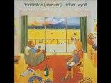 1 - Robert Wyatt / France Culture 1992 (1A)