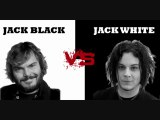 Grand Débat - Jack Black versus Jack White