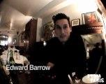 Edward Barrow - Interview FROM PARIS