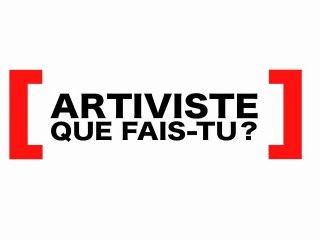 Qu'est-ce que l'artivisme ?