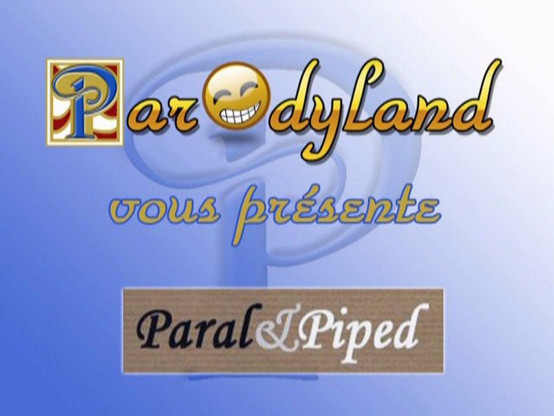 Medley Paral & Piped (version longue) (parodies des P&P)